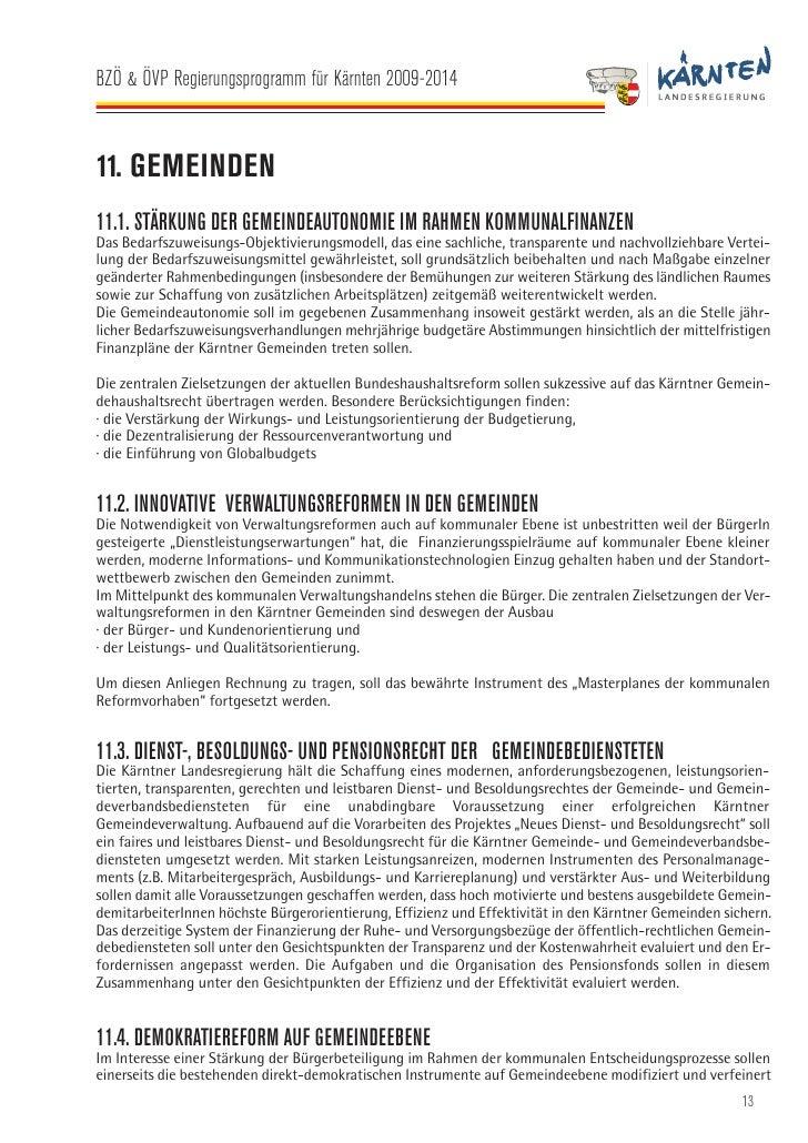 BZÖ & ÖVP Regierungsprogramm für Kärnten 2009-2014   werden. Vorrangiges Ziel ist es, die Partizipation der Gemeindebürger...