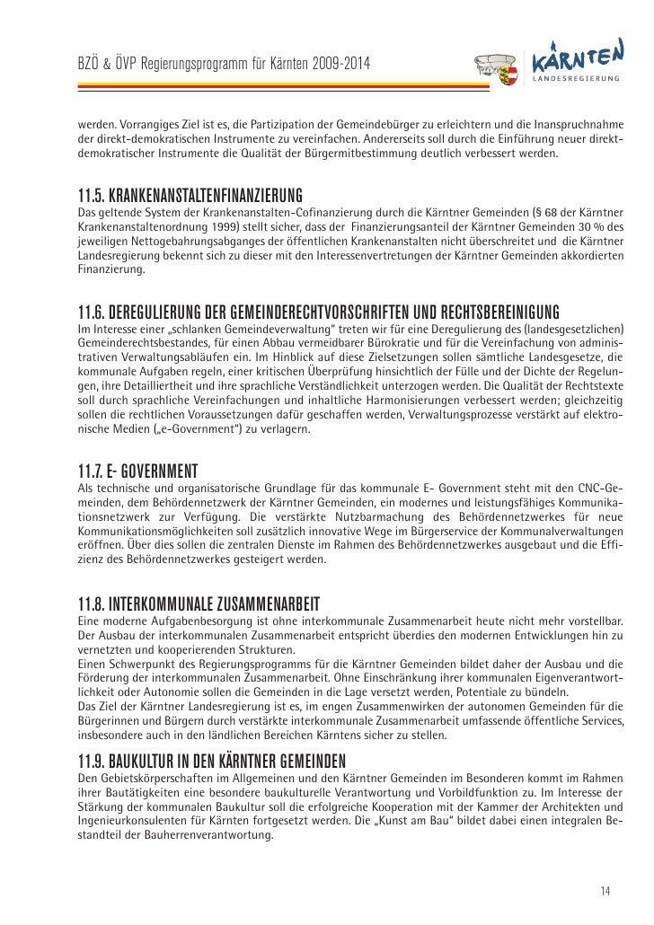 BZÖ & ÖVP Regierungsprogramm für Kärnten 2009-2014   12. GESUNDHEIT 12.1. PRÄAMBEL Das Kärntner Gesundheitssystem gehört z...