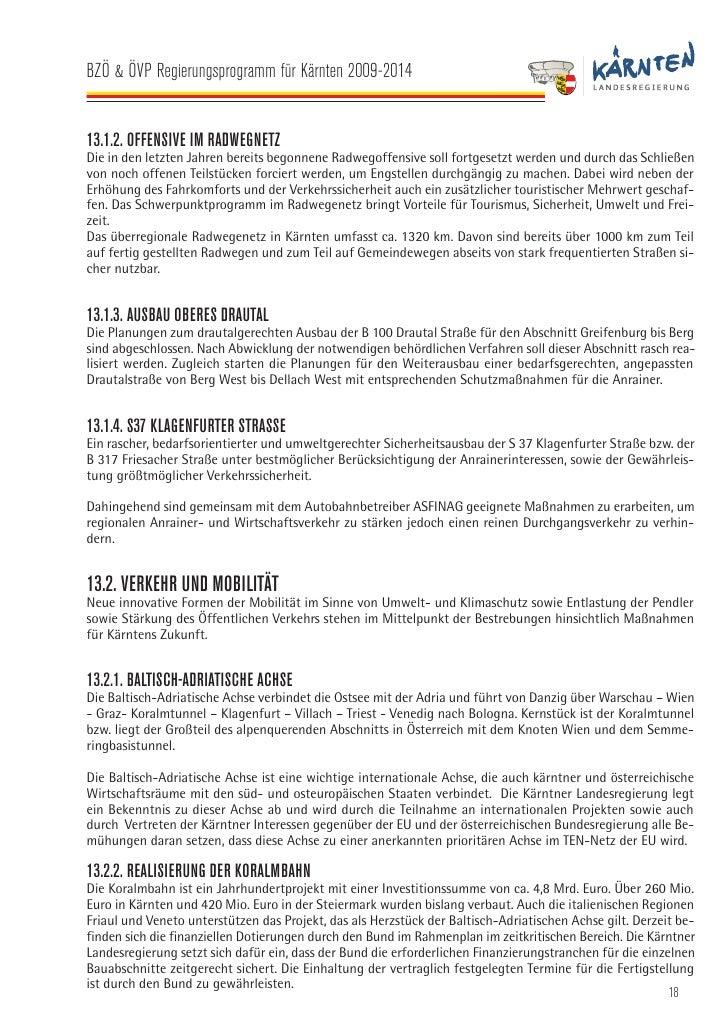 BZÖ & ÖVP Regierungsprogramm für Kärnten 2009-2014   13.2.3. HOCHLEISTUNGSSTRECKE IM ZENTRALRAUM KÄRNTEN INKL. KNOTEN VILL...