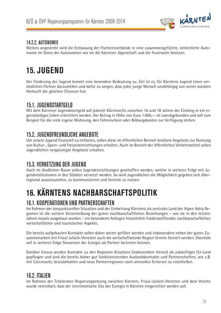 BZÖ & ÖVP Regierungsprogramm für Kärnten 2009-2014   Das dazu notwendige Kärntner EVTZ-Landesgesetz als Grundlage für den ...