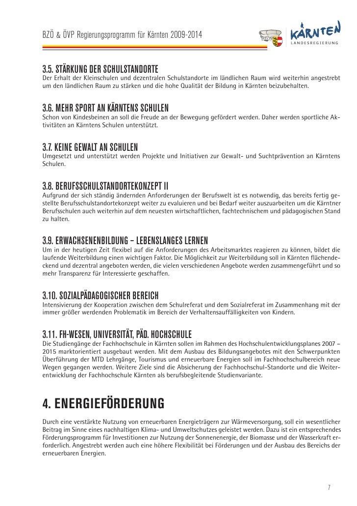 BZÖ & ÖVP Regierungsprogramm für Kärnten 2009-2014   5. EUROPÄISCHE UNION UND AUSSENBEZIEHUNGEN Kärnten als Grenzland ist ...