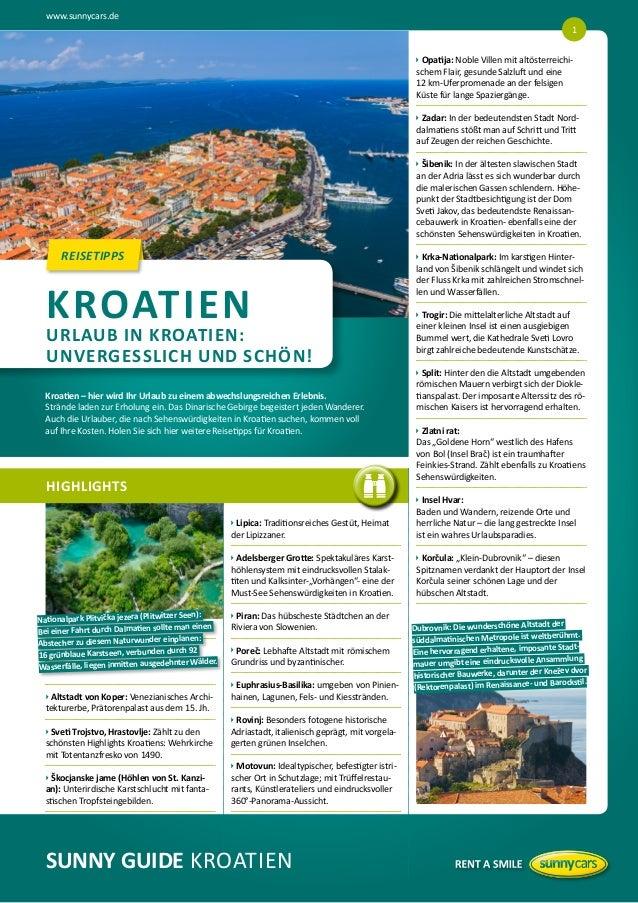 www.sunnycars.de HIGHLIGHTS REISETIPPS uAltstadt von Koper: Venezianisches Archi- tekturerbe, Prätorenpalast aus dem 1...