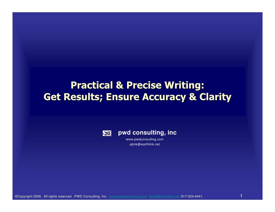 Practical & Precise Writing:                 Get Results; Ensure Accuracy & Clarity                                       ...