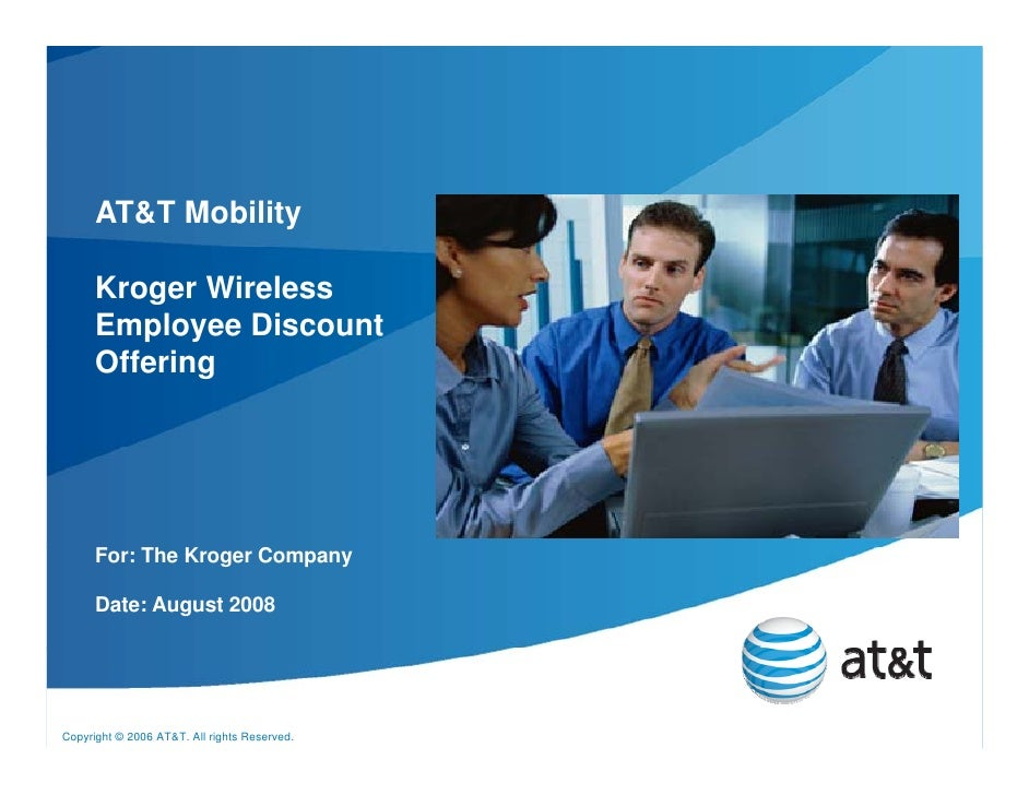 AT&T Mobility        Kroger Wireless       Employee Discount       Offering           For: The Kroger C                   ...