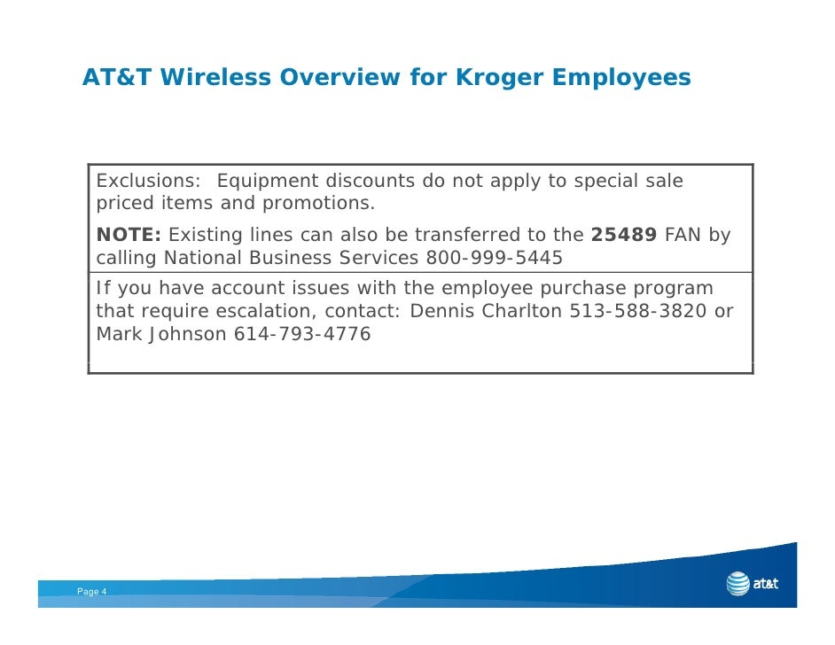 AT&T Wireless Overview for Kroger Employees       Exclusions: Equipment discounts do not apply to special sale    priced i...