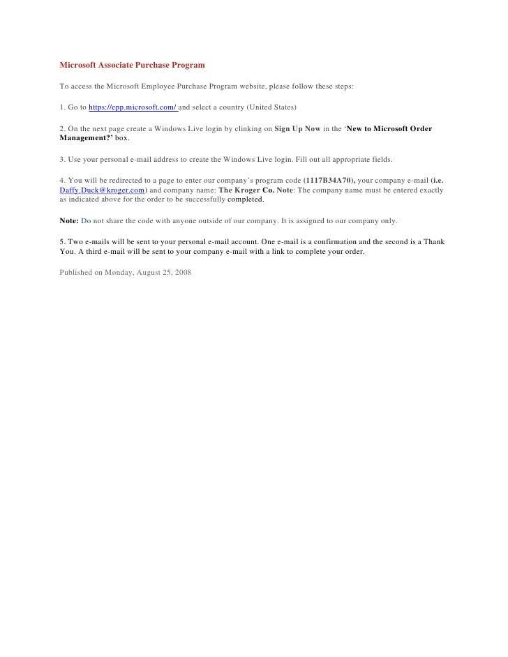 Microsoft Associate Purchase Program  To access the Microsoft Employee Purchase Program website, please follow these steps...