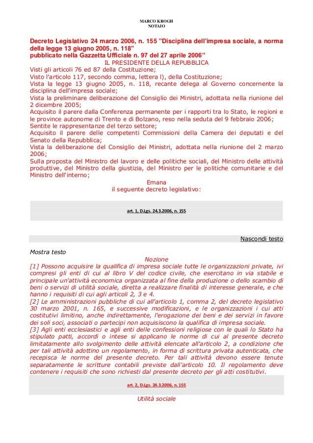 """MARCO KROGHNOTAIODecreto Legislativo 24 marzo 2006, n. 155 """"Disciplina dellimpresa sociale, a normadella legge 13 giugno 2..."""