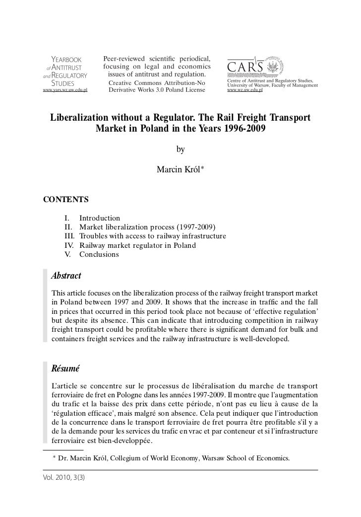 Liberalization without a Regulator. The Rail Freight Transport             Market in Poland in the Years 1996-2009        ...