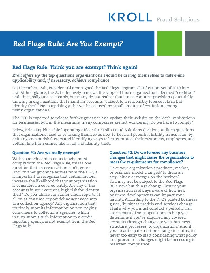 Red Flags Rule: Are You Exempt?Red Flags Rule: Think you are exempt? Think again!Kroll offers up the top questions organiz...