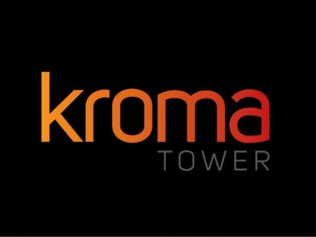 Kroma Tower Presentation