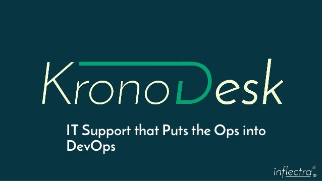 ® IT Support that Puts the Ops into DevOps