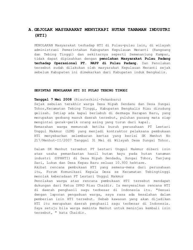 A.GEJOLAK MASYARAKAT MENYIKAPI HUTAN TANAMAN INDUSTRI (HTI) PENOLAKAN Masyarakat terhadap HTI di Pulau-pulau lain, di wila...