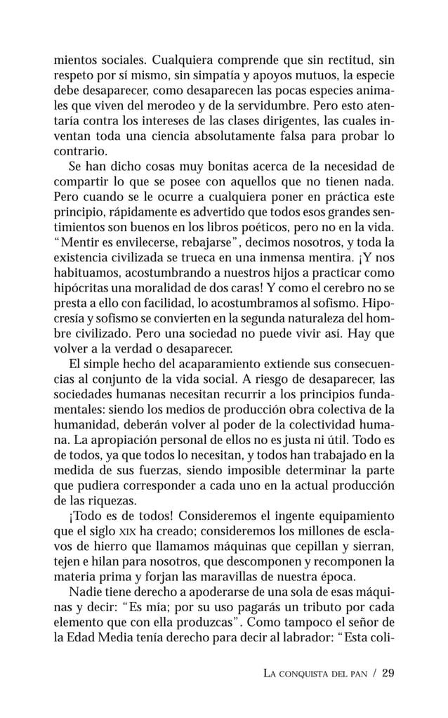 LA CONQUISTA DEL PAN / 31 EL BIENESTAR PARA TODOS I El bienestar para todos no es un sueño. Es posible, realiza- ble, desp...