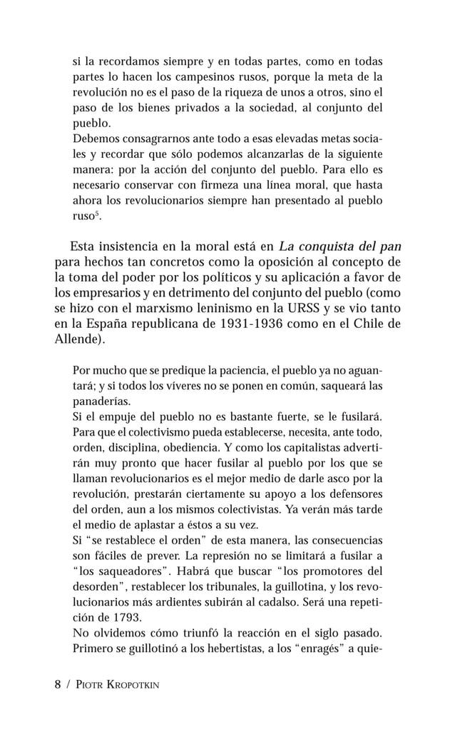 """LA CONQUISTA DEL PAN / 9 nes, con el recuerdo reciente de las luchas, llamaba Mignet """"los anarquistas"""". No tardaron en seg..."""