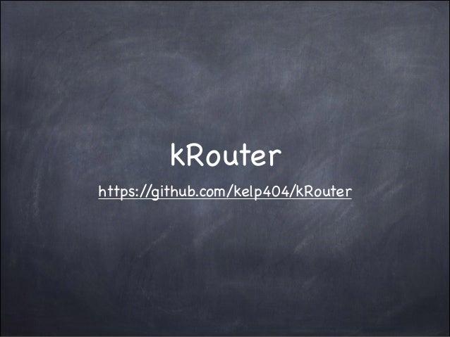kRouter https:/ /github.com/kelp404/kRouter
