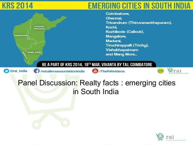 Panel Discussion: Realty facts : emerging cities in South India