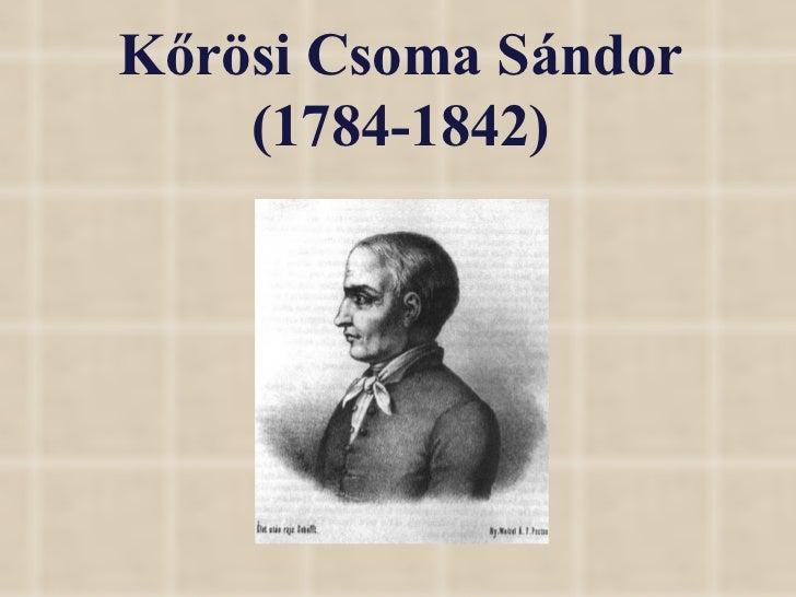 Kőrösi Csoma Sándor (1784-1842)
