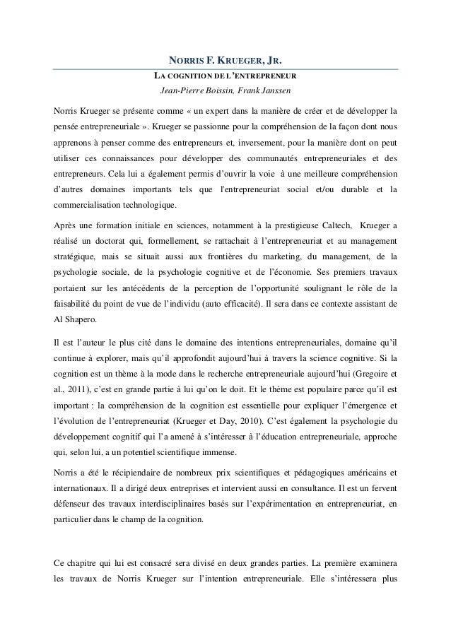 NORRIS F. KRUEGER, JR. LA COGNITION DE L 'ENTREPRENEUR Jean-Pierre Boissin, Frank Janssen Norris Krueger se présente comme...