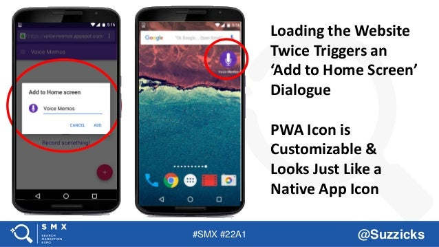 #SMX #22A1 @Suzzicks Loading the Website Twice Triggers an 'Add to Home Screen' Dialogue PWA Icon is Customizable & Looks ...