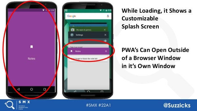 #SMX #22A1 @Suzzicks While Loading, it Shows a Customizable Splash Screen PWA's Can Open Outside of a Browser Window in it...