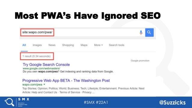 #SMX #22A1 @Suzzicks Most PWA's Have Ignored SEO