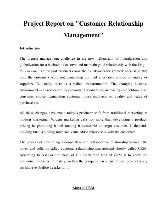 """Project Report on """"Customer Relationship                              Management""""IntroductionThe biggest management challe..."""