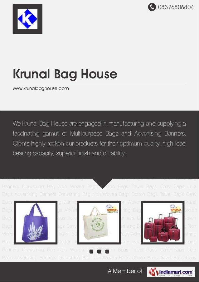 08376806804 A Member of Krunal Bag House www.krunalbaghouse.com Non Woven Bags Cotton Bags Travel Bags Carry Bags Jute Bag...