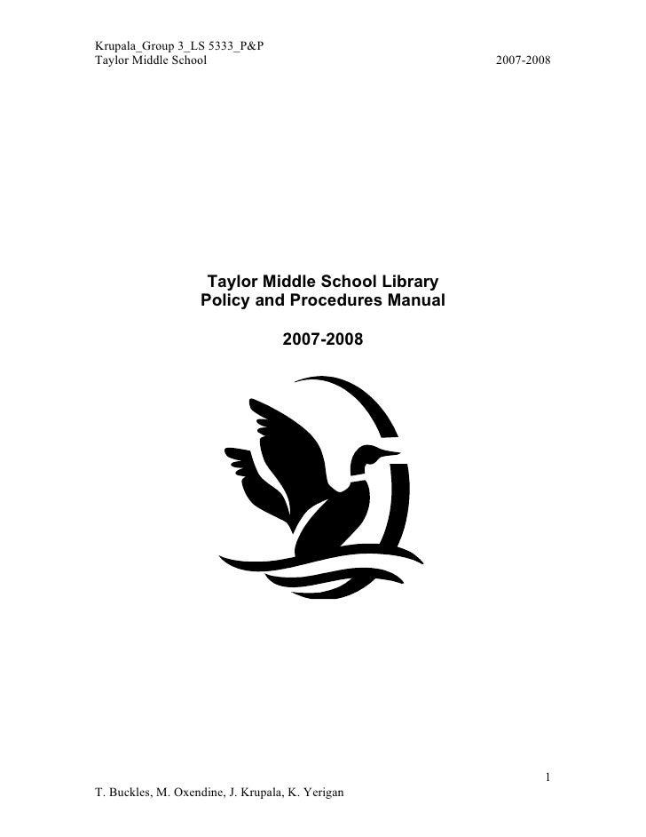 Krupala_Group 3_LS 5333_P&P Taylor Middle School                               2007-2008                         Taylor Mi...