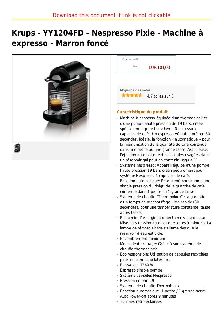 Download this document if link is not clickableKrups - YY1204FD - Nespresso Pixie - Machine àexpresso - Marron foncé      ...