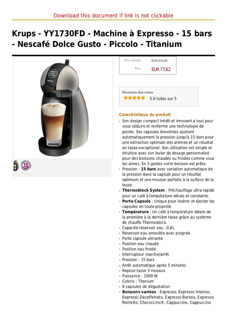 Download this document if link is not clickableKrups - YY1730FD - Machine à Expresso - 15 bars- Nescafé Dolce Gusto - Picc...