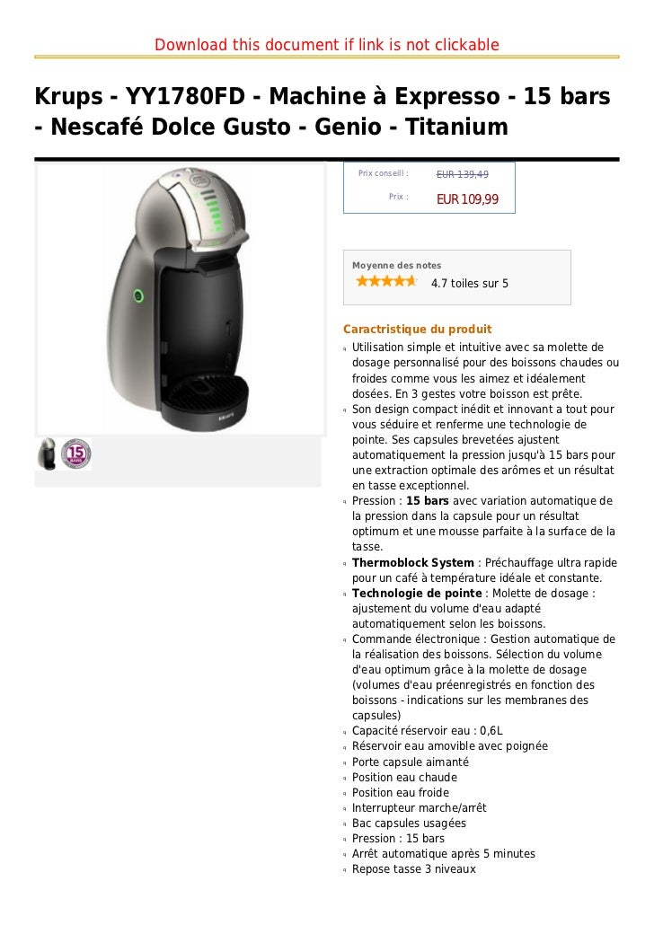 Download this document if link is not clickableKrups - YY1780FD - Machine à Expresso - 15 bars- Nescafé Dolce Gusto - Geni...