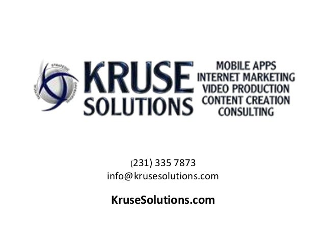 (231) 335 7873 info@krusesolutions.com KruseSolutions.com