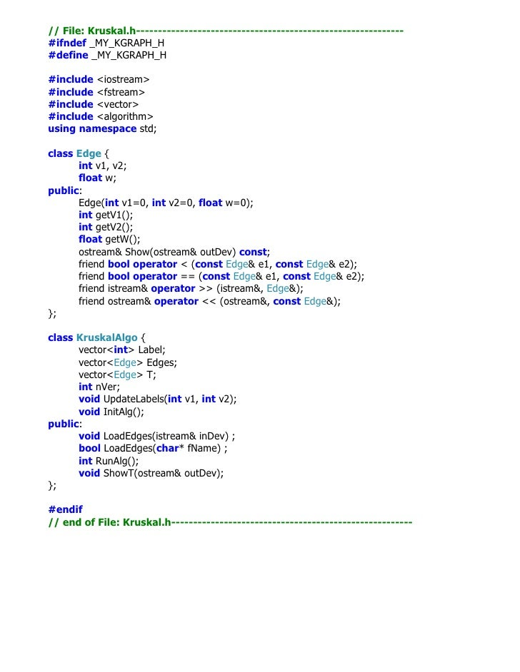 // File: Kruskal.h-------------------------------------------------------------#ifndef _MY_KGRAPH_H#define _MY_KGRAPH_H#in...