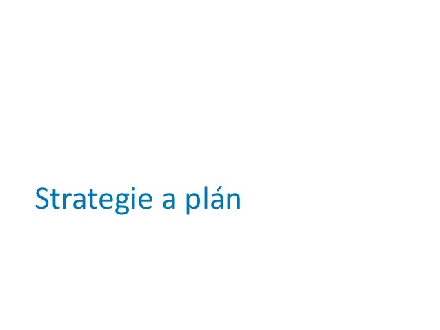 Strategie a plán
