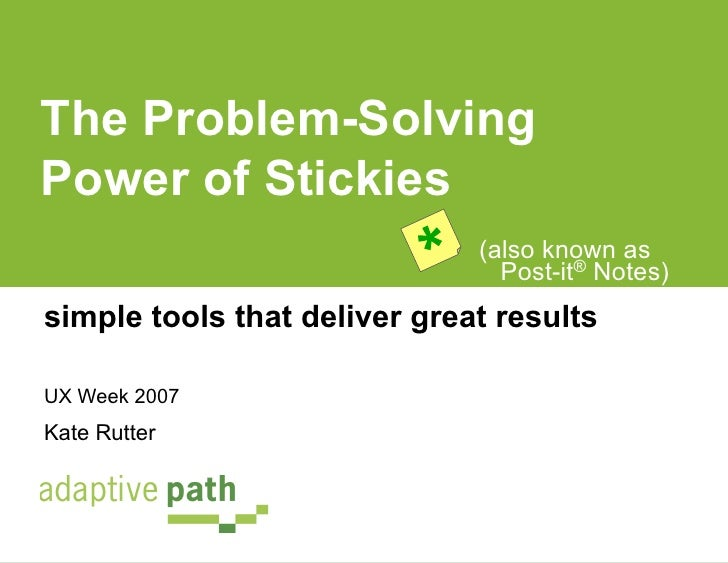 The Problem-SolvingPower of Stickies                                     (also known as                                   ...