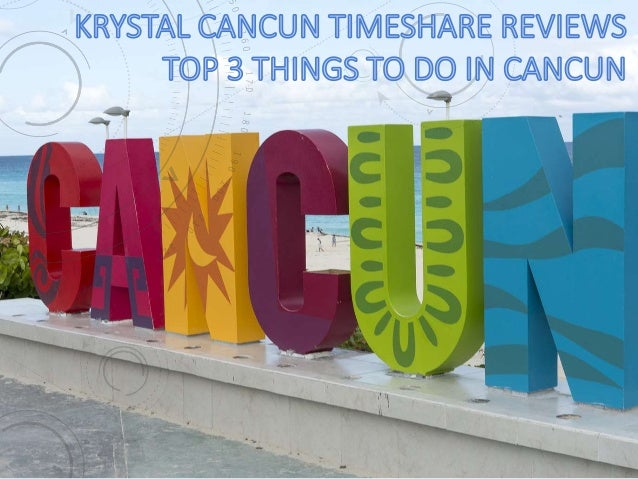 Krystal Cancun Timeshare knows travelers are looking for activities and attractions their family can enjoy during their ti...