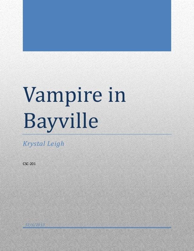 Vampire in Bayville Krystal Leigh CSC-201  12/6/2013