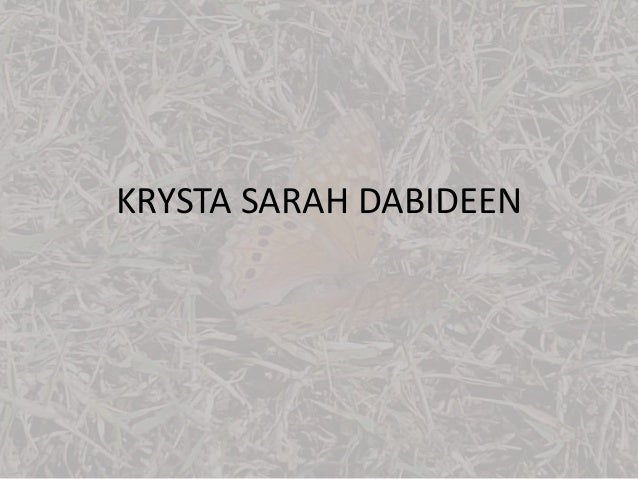 KRYSTA SARAH DABIDEEN