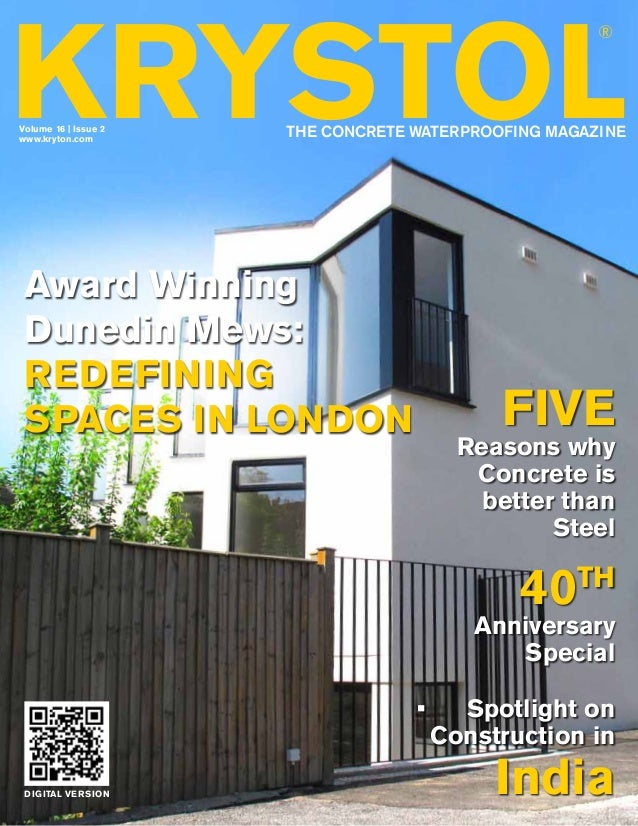 KRYSTOL ®  Volume 16 | Issue 2 www.kryton.com  THE CONCRETE WATERPROOFING MAGAZINE  Award Winning Dunedin Mews: redefining...