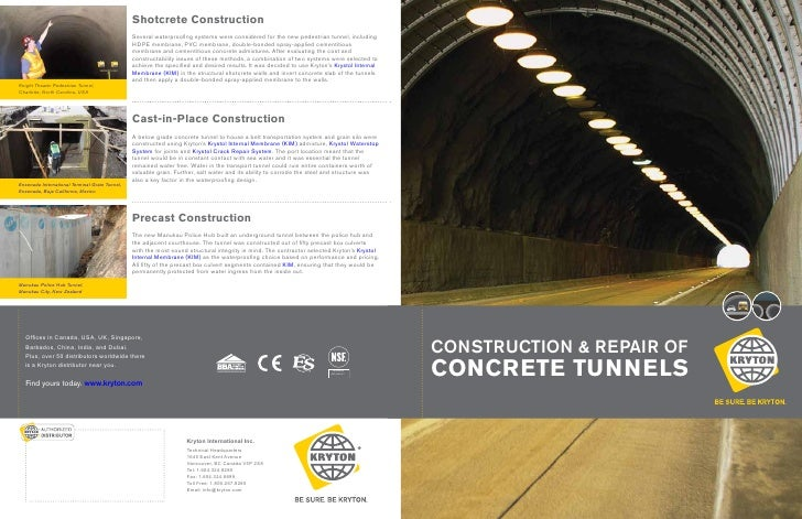 Shotcrete Construction                                                Several waterproofing systems were considered for th...