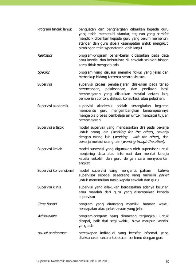 Supervisi Akademik Implementasi Kurikulum 2013 ix Program tindak lanjut penguatan dan penghargaan diberikan kepada guru ya...