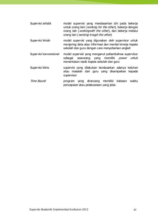 Supervisi Akademik Implementasi Kurikulum 2013 xi Supervisi artistik model supervisi yang mendasarkan diri pada bekerja un...