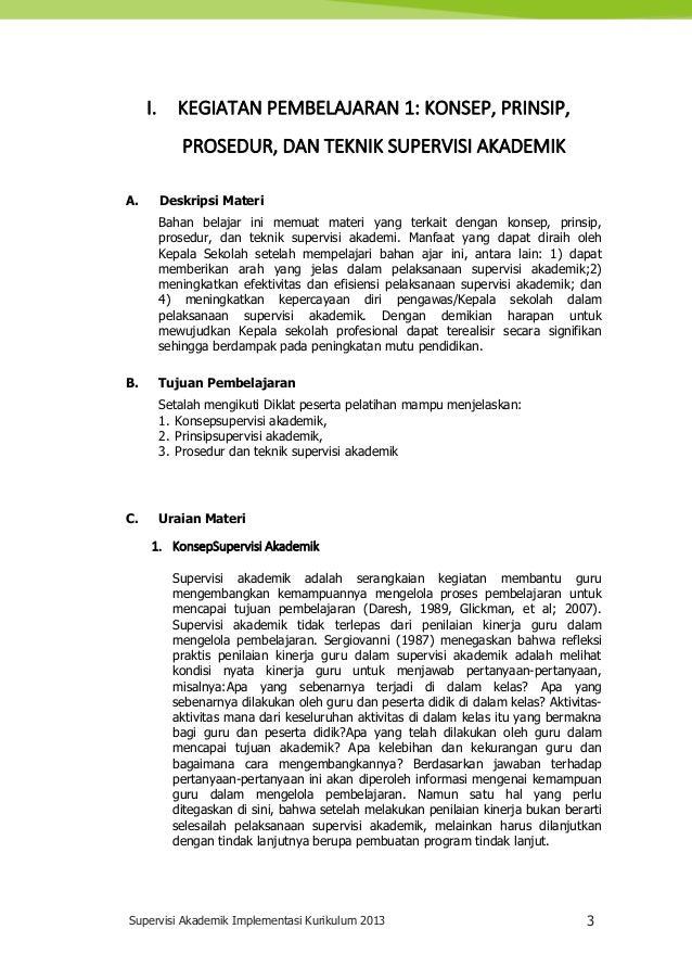 Supervisi Akademik Implementasi Kurikulum 2013 3 I. KEGIATAN PEMBELAJARAN 1: KONSEP, PRINSIP, PROSEDUR, DAN TEKNIK SUPERVI...