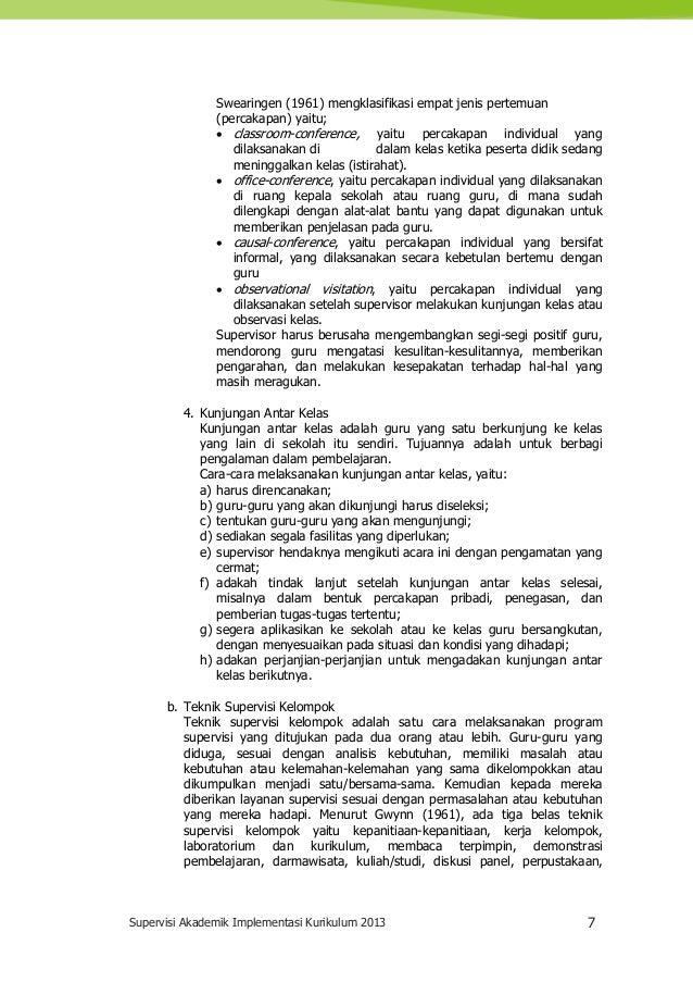 Supervisi Akademik Implementasi Kurikulum 2013 7 Swearingen (1961) mengklasifikasi empat jenis pertemuan (percakapan) yait...