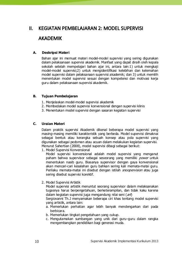 10 Supervisi Akademik Implementasi Kurikulum 2013 II. KEGIATAN PEMBELAJARAN 2: MODEL SUPERVISI AKADEMIK A. Deskripsi Mater...