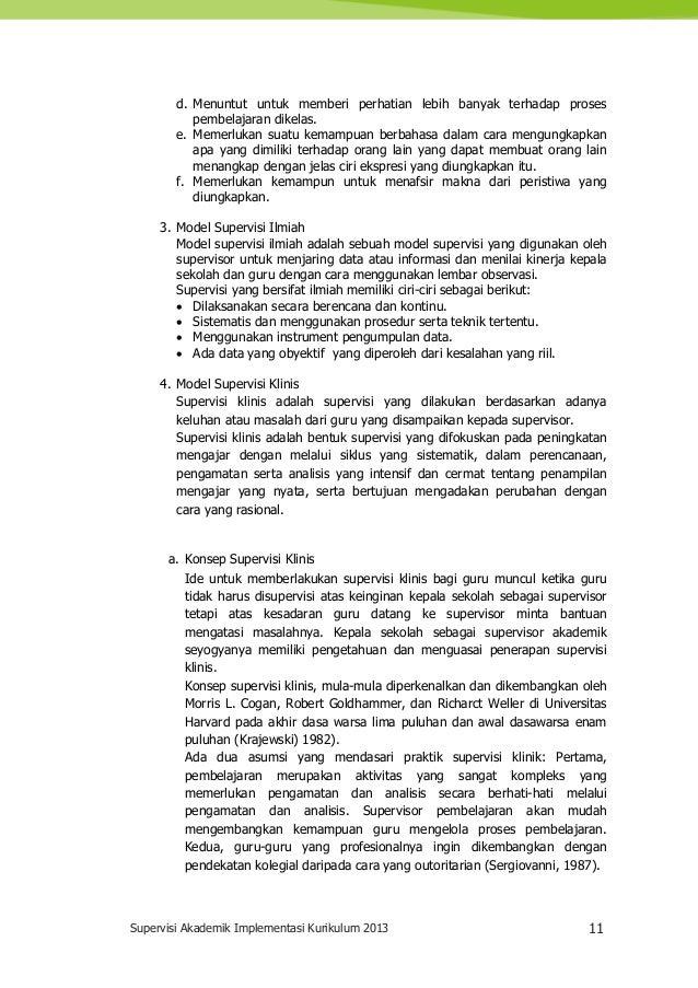 Supervisi Akademik Implementasi Kurikulum 2013 11 d. Menuntut untuk memberi perhatian lebih banyak terhadap proses pembela...