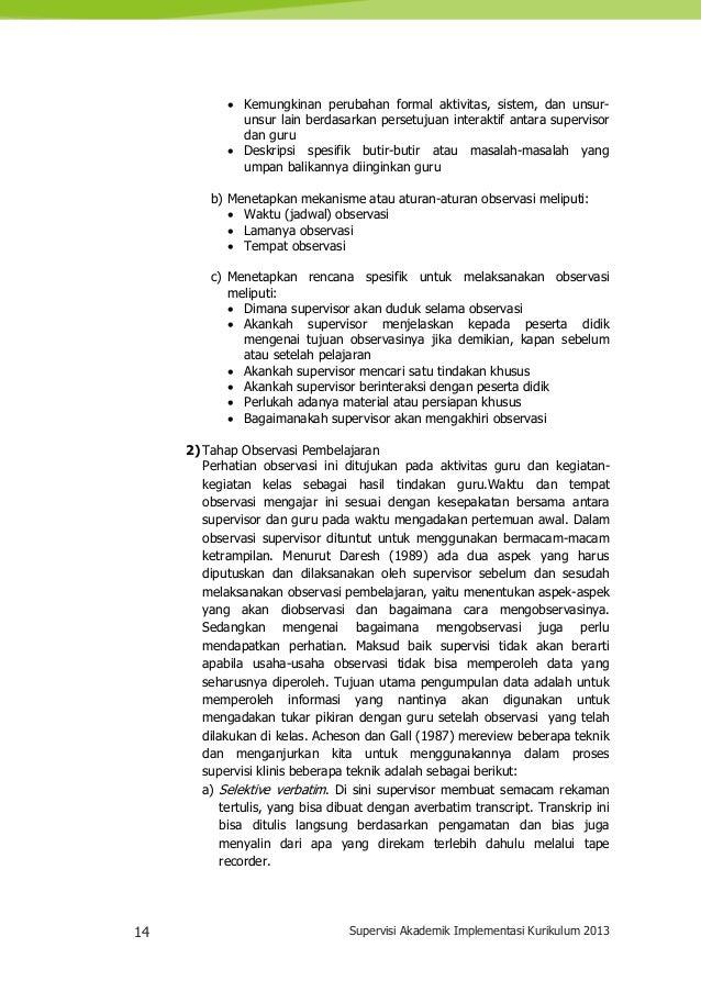 14 Supervisi Akademik Implementasi Kurikulum 2013  Kemungkinan perubahan formal aktivitas, sistem, dan unsur- unsur lain ...