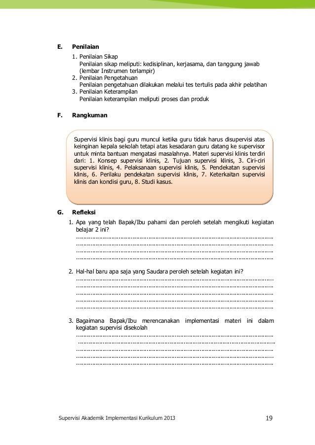 Supervisi Akademik Implementasi Kurikulum 2013 19 Supervisi klinis bagi guru muncul ketika guru tidak harus disupervisi at...