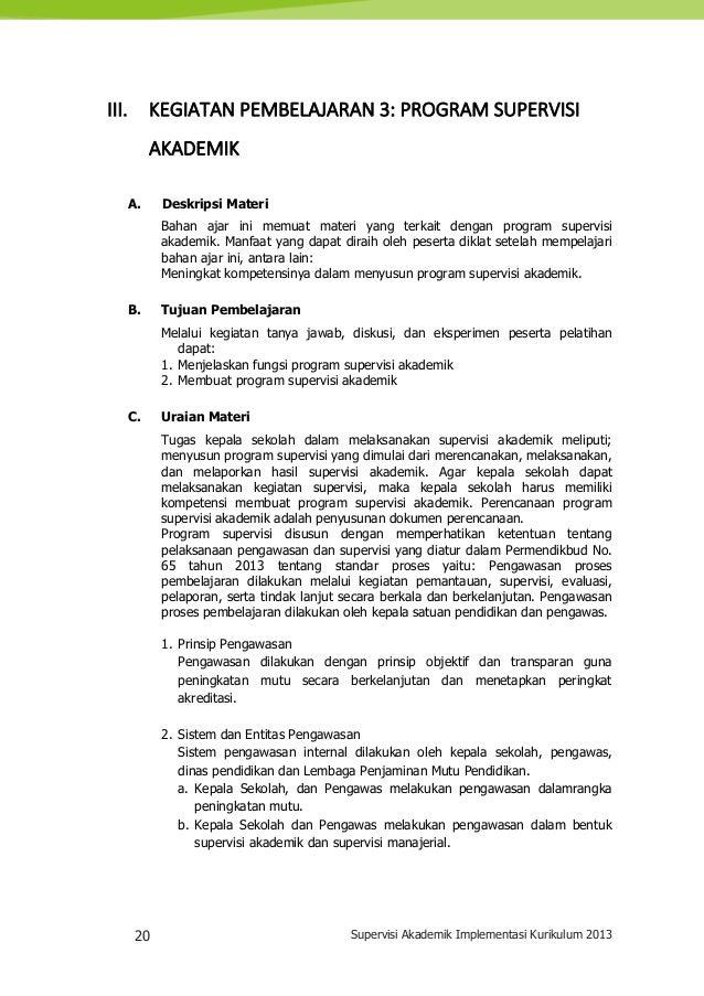 20 Supervisi Akademik Implementasi Kurikulum 2013 III. KEGIATAN PEMBELAJARAN 3: PROGRAM SUPERVISI AKADEMIK A. Deskripsi Ma...