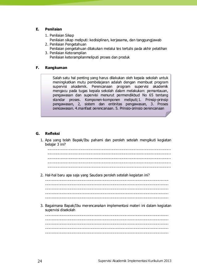 24 Supervisi Akademik Implementasi Kurikulum 2013 Salah satu hal penting yang harus dilakukan oleh kepala sekolah untuk me...